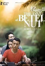 The Taste of Betel Nut Poster