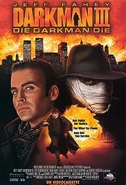Darkman III: Die Darkman Die (1995) 720p