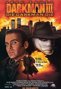 Primary photo for Darkman III: Die Darkman Die