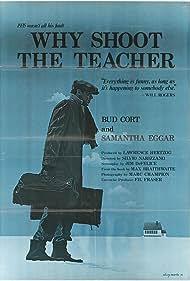 Why Shoot the Teacher? (1977)