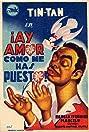 ¡Ay amor... cómo me has puesto! (1951) Poster