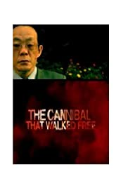 The Cannibal that Walked Free Poster