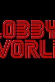 Slobbys World Poster
