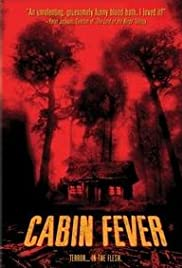 Cabin Fever: Family Friendly Version Poster