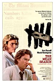 The Mean Season (1985) Poster - Movie Forum, Cast, Reviews