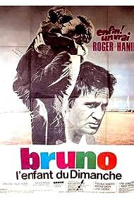 Bruno, l'enfant du dimanche (1969)