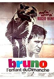 Bruno, l'enfant du dimanche Poster