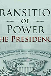 Transition of Power: The Presidency Poster