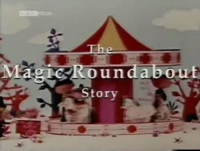 The Magic Roundabout Story by none