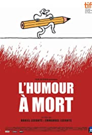 L'humour à mort (2015) Poster - Movie Forum, Cast, Reviews