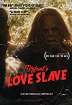 Bigfoot's Love Slave