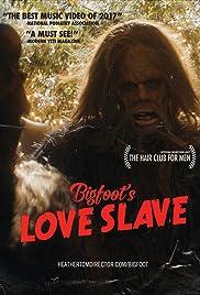 Bigfoot's Love Slave Poster