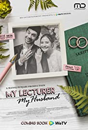 Download My Lecturer My Husband (2020) | Watch  My Lecturer My Husband (2020) | Stream My Lecturer My Husband (2020) HD | Synopsis My Lecturer My Husband (2020)