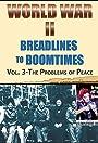 World War II: Breadlines to Boomtimes