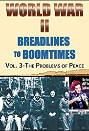World War II: Breadlines to Boomtimes (TV Movie 1994) - IMDb