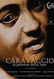 CARAVAGGIO, the Power of Light