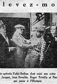 Jean Devalde, Gaston Jacquet, Pierre Moreno, and Roger Tréville in Enlevez-moi (1932)