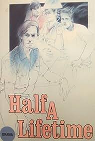 Half a Lifetime (1986)