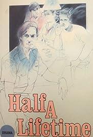 Half a Lifetime Poster