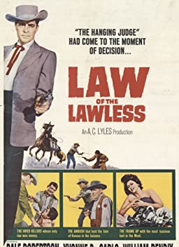 Law of the Lawless (1964)