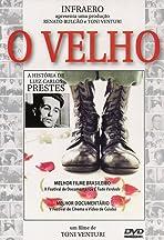 O Velho: A História de Luiz Carlos Prestes
