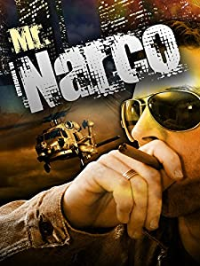 New hollywood movie trailers free download Mr. Narco by [flv]