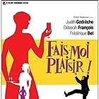 Fais-moi plaisir! (2009)