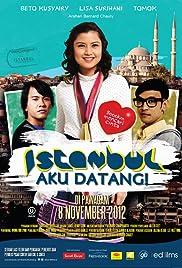 Istanbul Aku Datang!