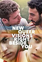 New Queer Visions: Right Beside You