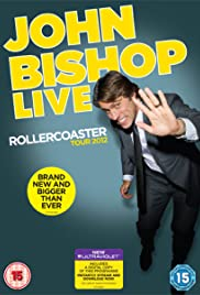 John Bishop Live: The Rollercoaster Tour Poster