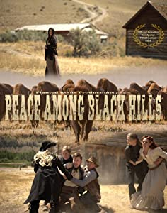 Peace Among Black Hills short full movie download