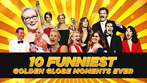 10 Funniest Golden Globes Moments Ever
