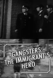 Gangsters: The Immigrant's Hero Poster