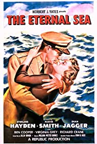 Sterling Hayden and Alexis Smith in The Eternal Sea (1955)