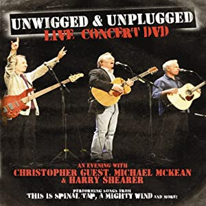 Hollywood online movie watching free Unwigged \u0026 Unplugged Live Concert DVD: An Evening with Christopher Guest, Michael McKean and Harry Shearer [640x360]