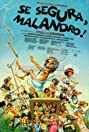 Se Segura, Malandro! (1978) Poster