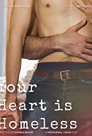 Your Heart is Homeless Poster