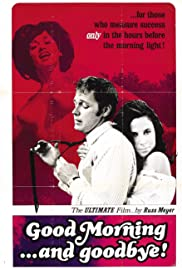 Good Morning... and Goodbye!(1967) Poster - Movie Forum, Cast, Reviews
