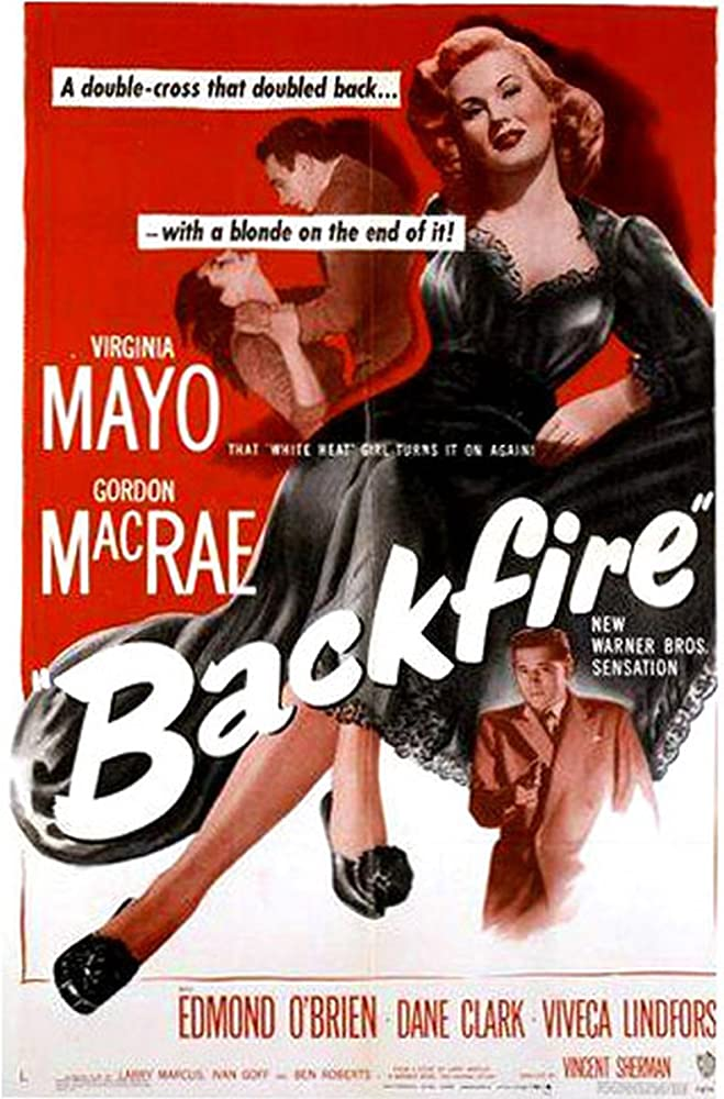 Dane Clark, Gordon MacRae, and Virginia Mayo in Backfire (1950)