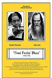 Feral Feelin' Blues Poster