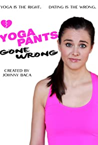 Primary photo for Yoga Pants Gone Wrong