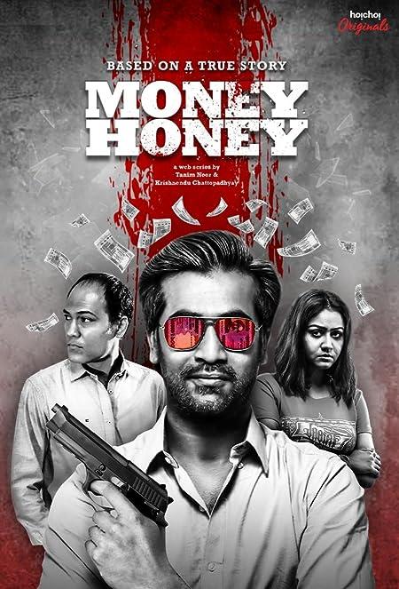 Money Honey (2019–) Bengali WEB-DL - 480P | 720P | 1080P - x264 - 550MB | 1.6GB | 3.9GB - Download & Watch Online  Movie Poster - mlsbd
