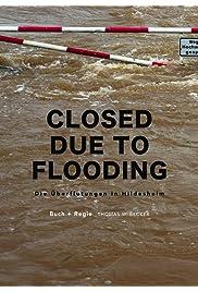 Wegen Hochwasser gesperrt