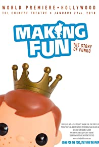 Primary photo for Making Fun: The Story of Funko