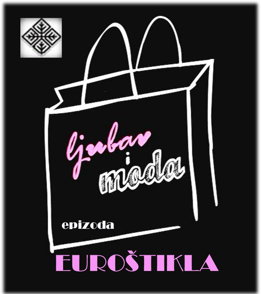 Ljubav i moda: Eurostikla (2009)