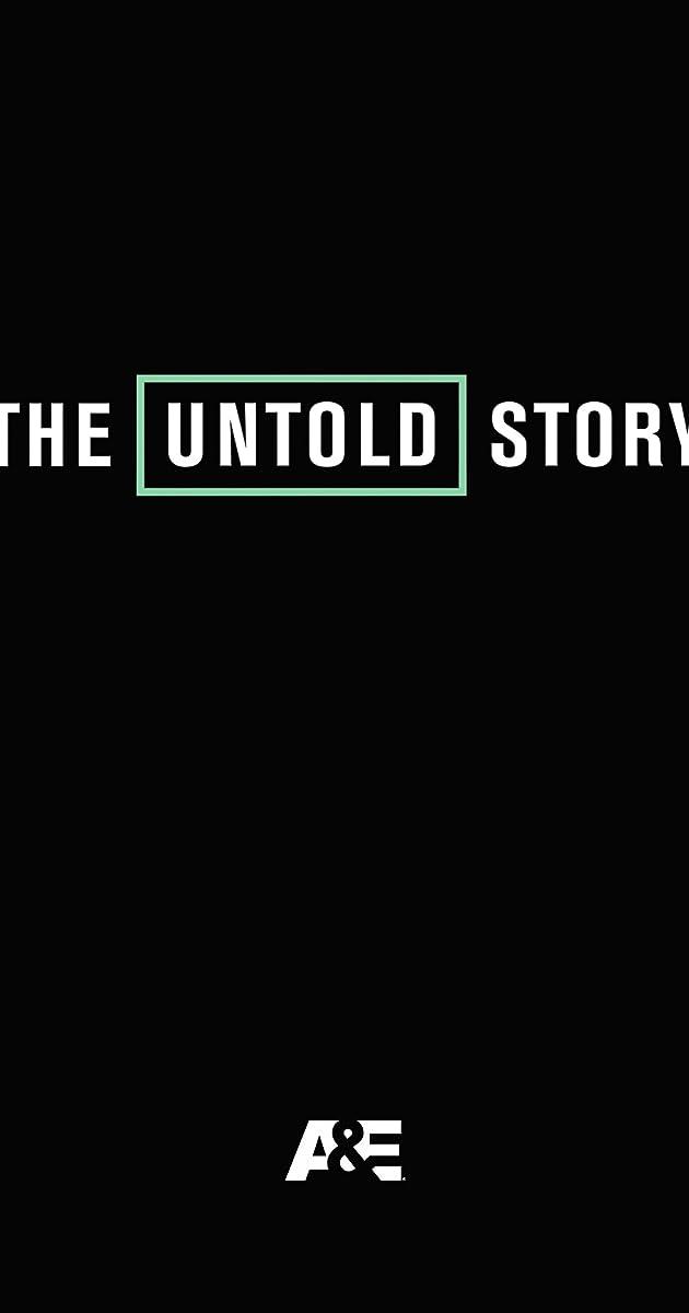 descarga gratis la Temporada 1 de The Untold Story o transmite Capitulo episodios completos en HD 720p 1080p con torrent