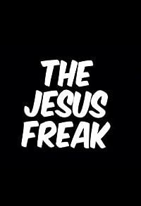 Primary photo for Carl Jackson's the Jesus Freak