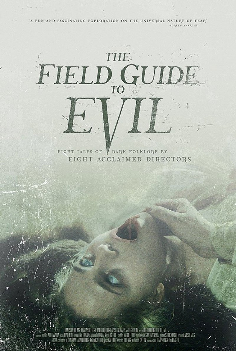 The Field Guide to Evil – Kötülük izle