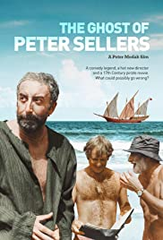 The Ghost of Peter Sellers (2018) Poster - Movie Forum, Cast, Reviews
