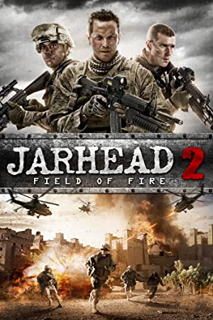 Download Jarhead 2: Field of Fire (2014) [Hindi+English] Dual Audio Movie 720p | 480p  BluRay 1GB | 300MB
